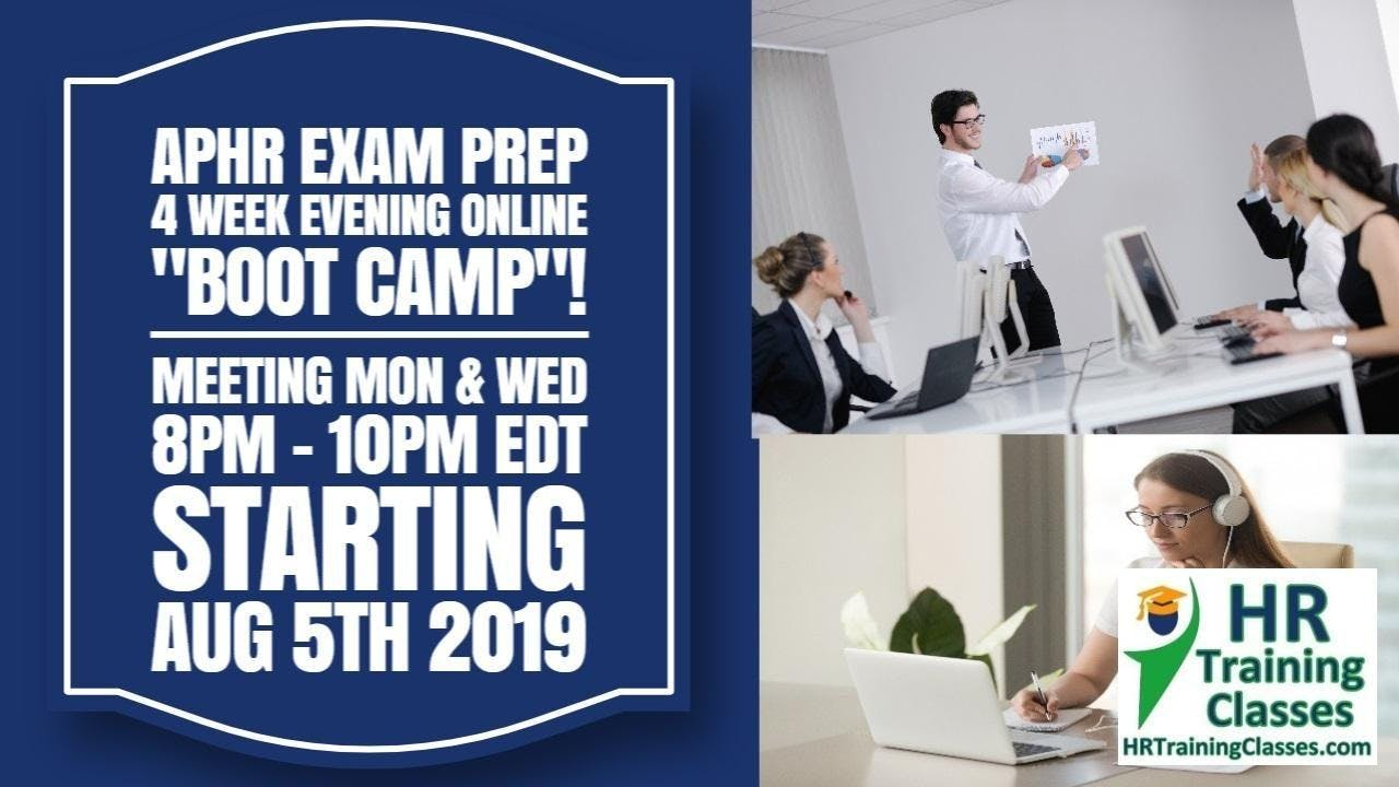 4 Week aPHR Live and Interactive Boot Camp Starting August 5th 2019