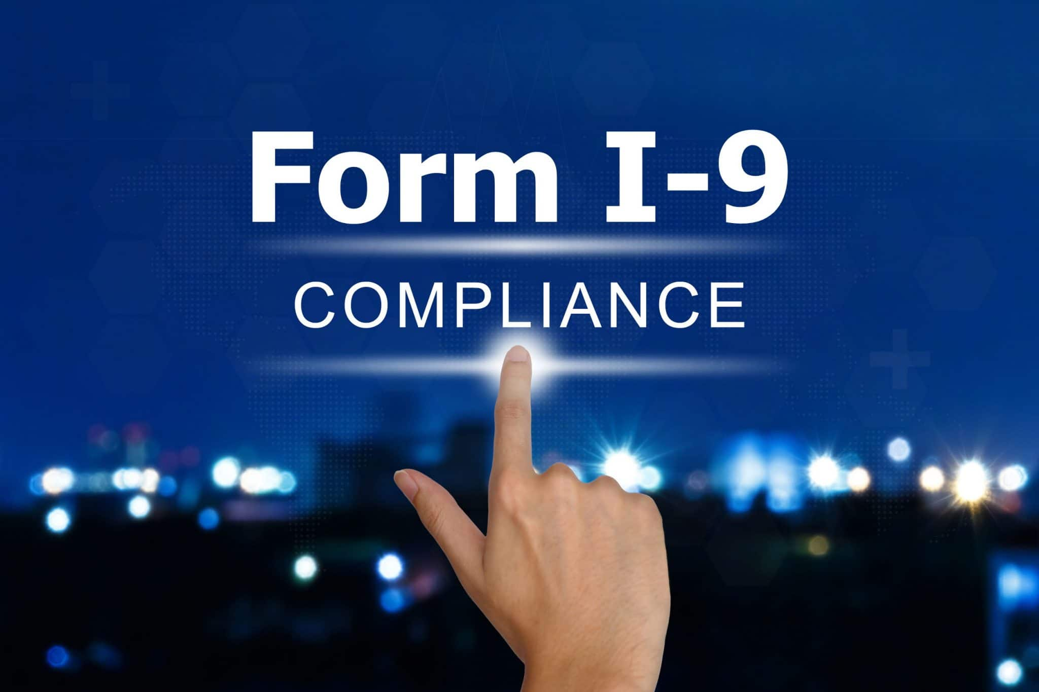 Form I-9 Compliance - Verification and Employment Certification Program